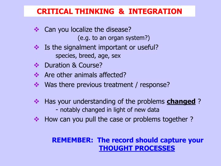CRITICAL THINKING  &  INTEGRATION