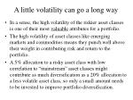 a little volatility can go a long way