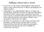 adding conservative assets
