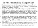 is value more risky than growth