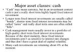 major asset classes cash
