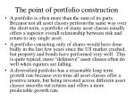 the point of portfolio construction