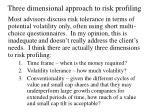 three dimensional approach to risk profiling