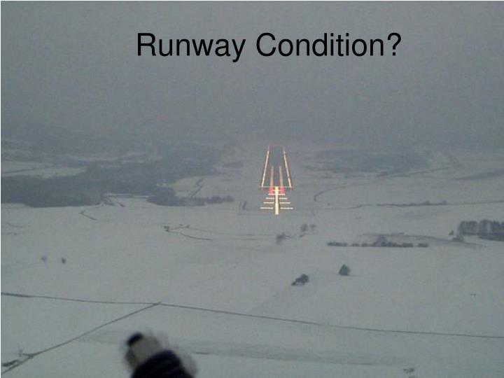 Runway condition