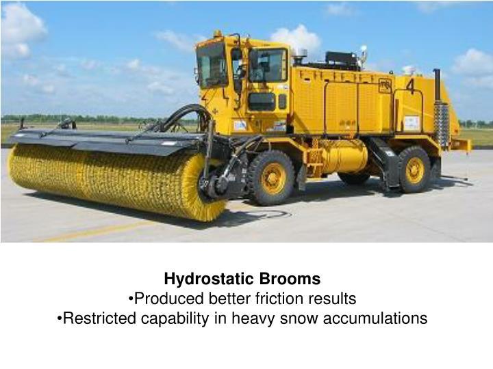 Hydrostatic Brooms