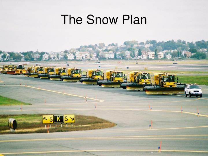 The Snow Plan