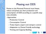 phasing out ods