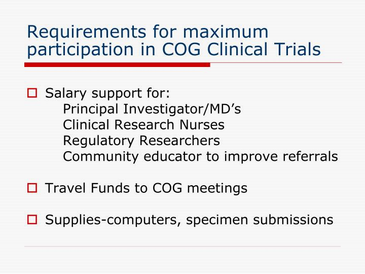 Requirements for maximum participation in COG Clinical Trials