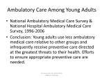 ambulatory care among young adults