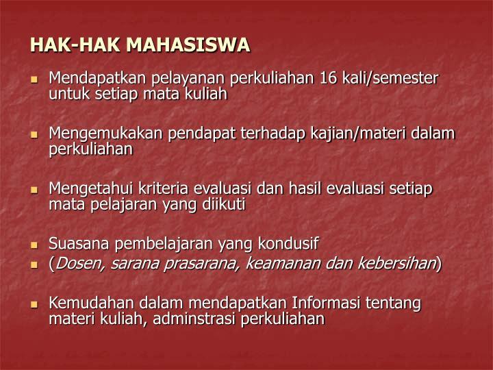 HAK-HAK MAHASISWA