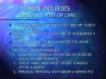 open injuries zone 8 7 post op care
