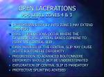 open lacerations pipj level zones 4 3