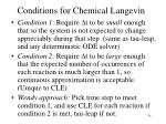 conditions for chemical langevin