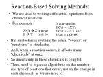 reaction based solving methods