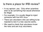 is there a place for irb review