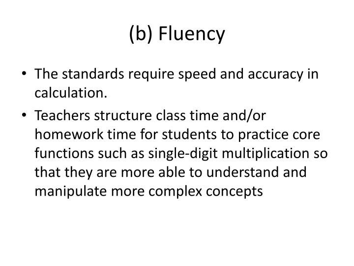(b) Fluency
