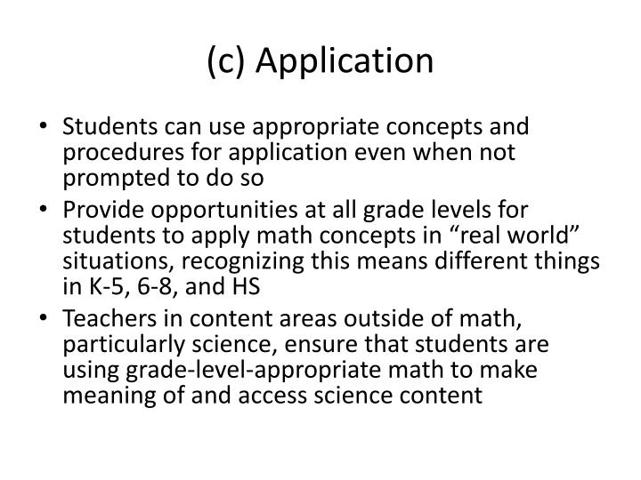 (c) Application