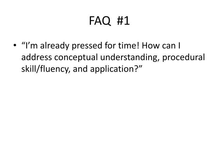 FAQ  #1