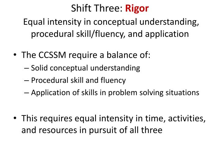 Shift Three: