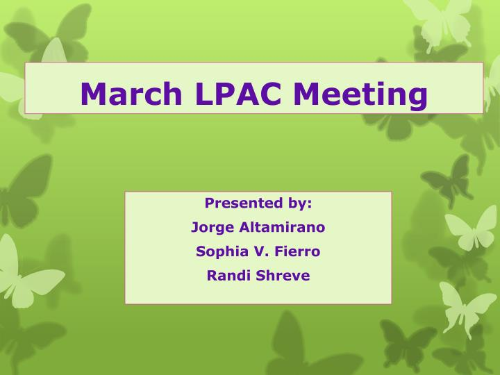 march lpac meeting n.