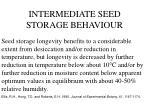 intermediate seed storage behaviour
