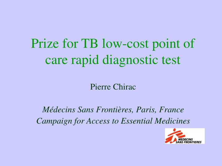 prize for tb low cost point of care rapid diagnostic test n.