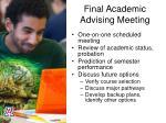 final academic advising meeting