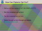 how can patients opt out