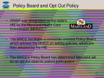 policy board and opt out policy
