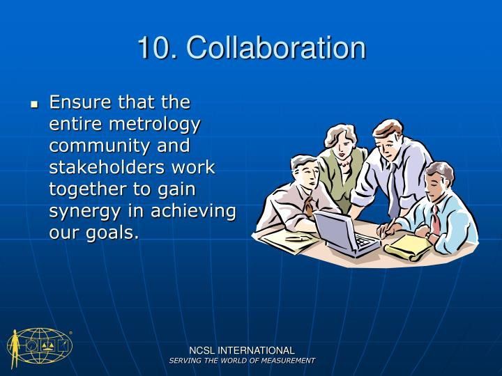 10.	Collaboration