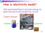how is electricity made