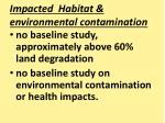 impacted habitat environmental contamination