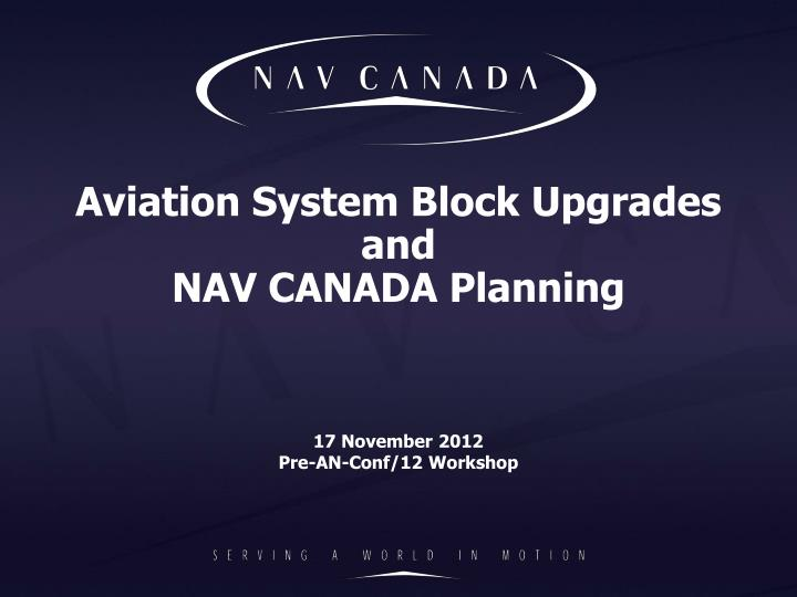 aviation system block upgrades and nav canada planning n.