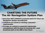 charting the future the air naviagation system plan