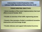 intersection control evaluation ice caltrans traffic operations policy directive 13 02