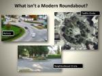 what isn t a modern roundabout