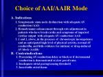 choice of aai aair mode
