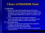 choice of ddi ddir mode