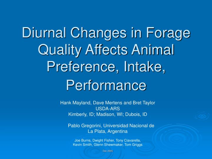 diurnal changes in forage quality affects animal preference intake performance n.