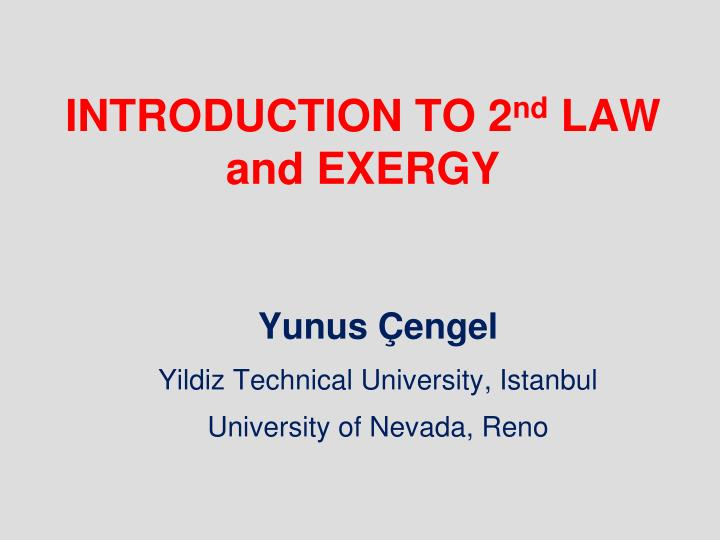 introduction to 2 nd law and exergy n.