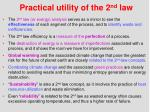 practical utility of the 2 nd law