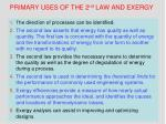 primary uses of the 2 nd law and exergy