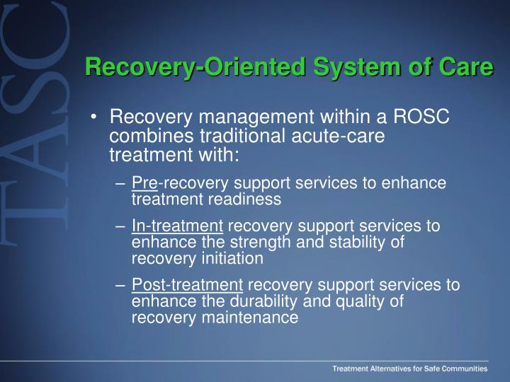 Recovery-Oriented System of Care
