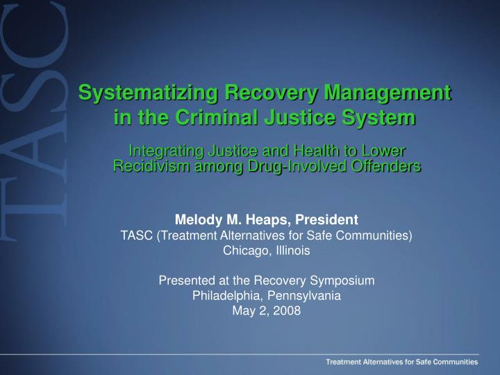 systematizing recovery management in the criminal justice system n.