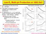 low e t multi jet production at 1800 gev
