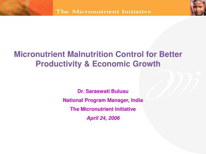 micronutrient malnutrition control for better productivity economic growth n.