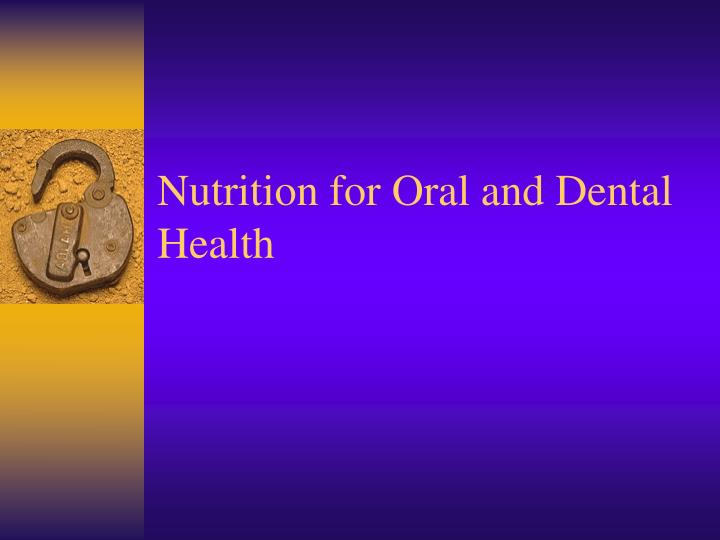 nutrition for oral and dental health n.
