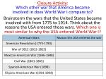 closure activity which other war that america became involved in does world war i compare to