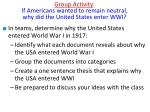 group activity if americans wanted to remain neutral why did the united states enter wwi