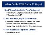 what could you do in 52 days